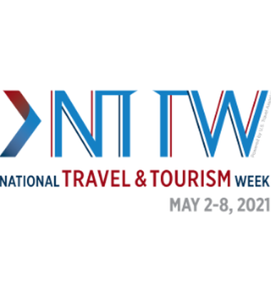 National Travel and Tourism Week Is May 2nd - 8th, 2021